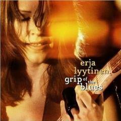 Grip Of The Blues - Erja Lyytinen