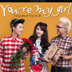 You're My Girl (Acoustic Single)