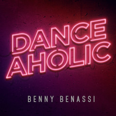 Danceholic - Benny Benassi