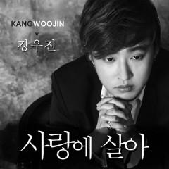 Live On Love - Kang Woo Jin