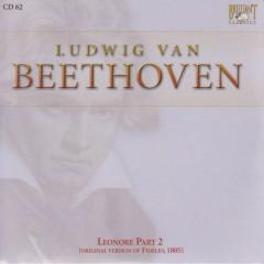 Complete Works CD 062  Leonore Part 2 (Original Version of Fidelio, 1805)