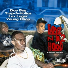 Boyz N Da Hood 2 (CD1) - Doe Boy,Lex Luger,Young Chop