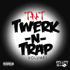 Twerk & Trap (TNT) (CD2)