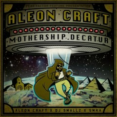 Mothership Decatur - Aleon Craft