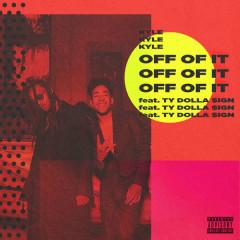 Off Of It (Single)