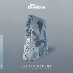 Frozen Ground (Single) - Ilan Bluestone