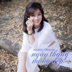 Ngày Tháng Mộng Đẹp - Hoàng Yến Chibi