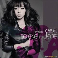 Believe In Jane - Trương Tịnh Dĩnh