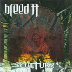 Cultura - Breed 77