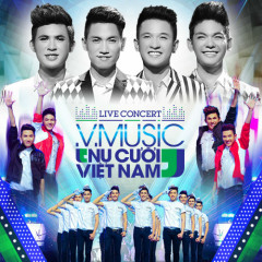 V.Music Live Concert Nụ Cười Việt Nam