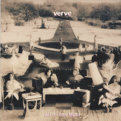 All In The Mind - The Verve