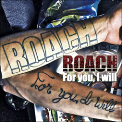 For You, I Will - ROACH