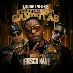 Streetcorner Gangstas (Hosted By Fresco Kane) (CD1)