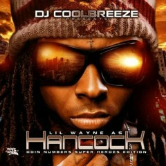 Lil Wayne As Hancock Doin Numbers (CD1)