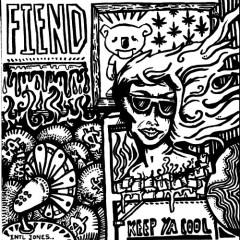 Keep Ya Cool - Fiend