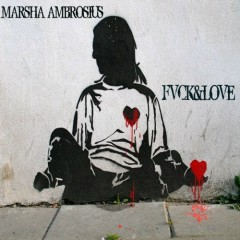 Fvck & Love EP - Marsha Ambrosius