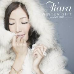WINTER GIFT with MIHIRO  - Tiara
