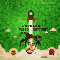 Weed Settingz (Single) - Popcaan