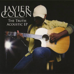 The Truth Acoustic - EP - Javier Colon