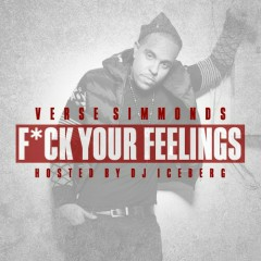 F*ck Your Feelings - Verse Simmonds