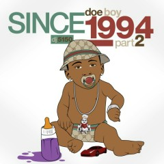 Since 1994, Part 2 (CD1) - Doe Boy