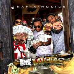 Trap Music: Me & My Migos Edition (CD1)