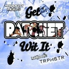 Get Ratchet Wit It (CD2)