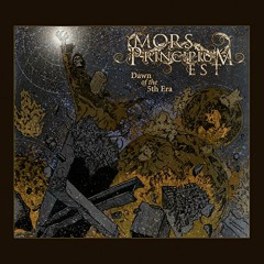 Dawn of The 5th Era - Mors Principium Est