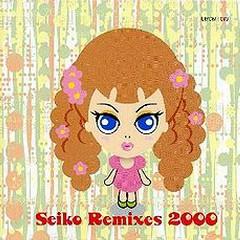 Seiko Remixes 2000