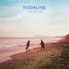 Love Like This - EP - Kodaline