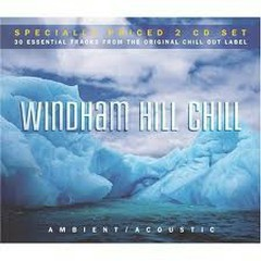 Windham Hill Chill: Ambient Acoustic CD1