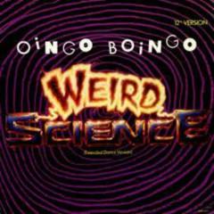 Weird Science - Oingo Boingo