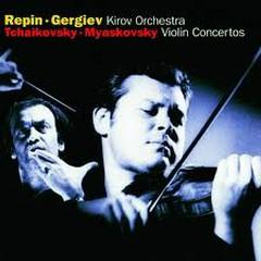 Tchaikovsky, Myaskovsky: Violin Concertos - Vadim Repin,Valery Gergiev,Kirov Orchestra