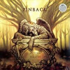 Autumn Of The Seraphs (Bonus EP) - Pinback