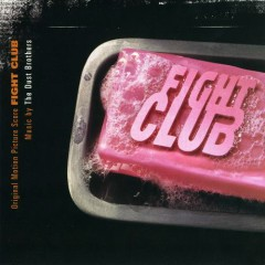Fight Club OST - The Dust Brothers