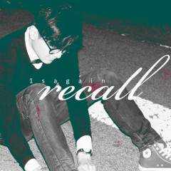 Recall - 1sagain