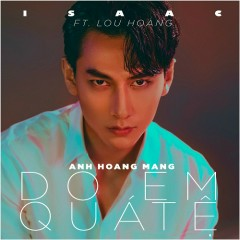 Do Em Quá Tệ (Single)
