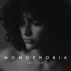 Monophobia - Freja Kirk