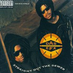 Straight Out The Sewer (Promo CD Single) - Das EFX