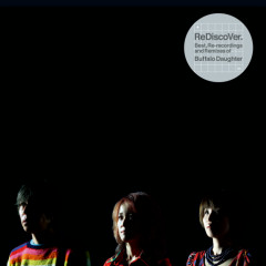 ReDiscoVer. Best, Re-recordings and Remixes of Buffalo Daughter