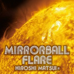 Mirrorball Flare + Royal Mirrorball Discotheque (CD2)
