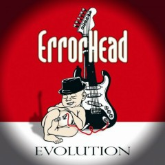 Evolution - Errorhead