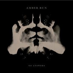 No Answers (Acoustic) (Single) - Amber Run