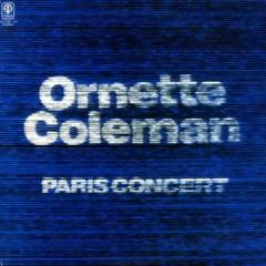 The Paris Concerts - Ornette Coleman