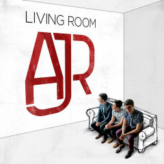 Living Room - AJR