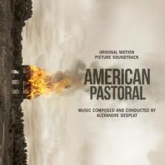 American Pastoral OST - Alexandre Desplat