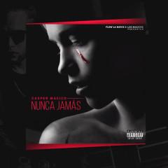 Nunca Jamás (Single) - Casper Magico