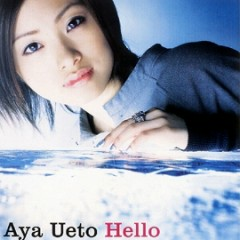 Hello - Aya Ueto