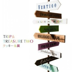 Trip & Treasure Two - Tackey & Tsubasa