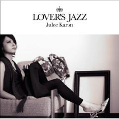 Lover's Jazz  - Julee Karan